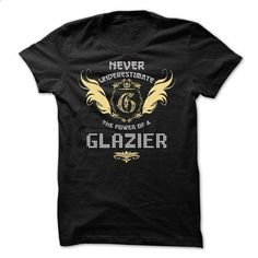 GLAZIER Tee - #tshirt style #sweater coat. ORDER HERE => https://www.sunfrog.com/Funny/GLAZIER-Tee.html?68278