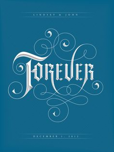 Lovely Lettering Design with Swashes {love those line textures} // Forever by Corey Say