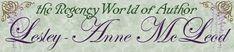 The Regency World of Author Lesley Anne McLeod_Site Header