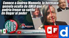 Conoce a Andrea Manuela, la hermana gemela oculta de AMLO