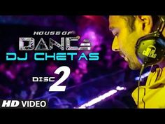 'House of Dance' by DJ CHETAS - DISC - 2   Best Party Songs - YouTube