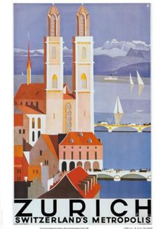 "I've had this poster for years --> Zurich Poster. Limmat River, Twin Towers of Grossmunster (""great minster""), Lake Zurich. Old Poster, Retro Poster, Print Poster, Photo Vintage, Vintage Art, Metropolis Poster, Twin Towers, Swiss Travel, Tourism Poster"