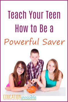 One key part of any personal finance education is learning how to save money. It is an important life skill for teens to grasp and the earlier they master it, the more successful they will be financially. #savingmoney #howtobudget #personalfinance #teens #tweens #middleschool #lifeskills #educationpossible