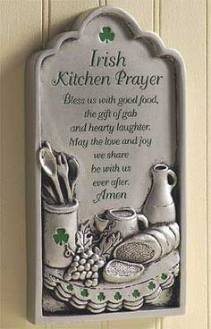 Image detail for -Irish Kitchen Prayer Plaque, Irish Home & Garden, Irish Home Decor ...