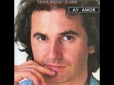 Ay Amor - Víctor Manuel