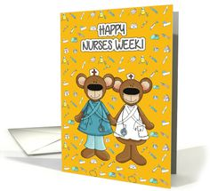 Happy Nurses Week. Funny Teddy Bears Greeting Cards for Nurses with personalized inside greeting. at greetingcarduniverse.com