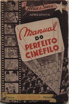 Manual do Perfeito Cinéfilo, Abreu e Sousa, Livraria Progredior. 1946, 86 páginas, br.; Preço: 6 €