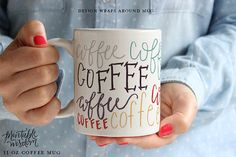 This Printable Wisdom coffee mug was entirely hand lettered and then digitally colored and perfected - how many times can you fit the word coffee
