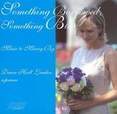 Something Borrowed, Something Blue: Music to Marry By [CD]