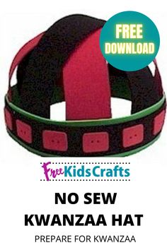 NO SEW KWANZAA HATseason of Kwanzaa with this special hand made Kwanzaa Hat. Each boy will want his own. It's a great way to join in the celebration of Kwanzaa and it's easy to make. #fkc #freekidscrafts #crafts #kids #free #children #crafting #diy #family #homeschool #unschool #parents #kwanzaa #hat #nosew #foam Multicultural Crafts, Kids Holidays, Kwanzaa, Teaching Kids, Homeschool, Crafts For Kids, Celebration, Parents, Join