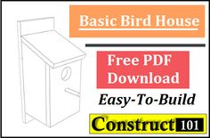 Simple Bird House Plans (Free PDF) - Construct 101