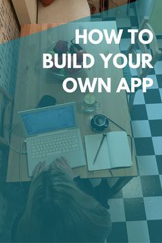 """How to build your own app... without knowing how to code! If you've ever said """"there should be an app for that"""" but don't know the first thing about coding, check out Apps Without Code! http://blog.appswithoutcode.com?source=Pin3"""
