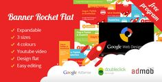 Banner Ad Rocket Flat Expandable with Youtube . Now you have a great animation for internet program. Google Web Designer, free and developed by Google! Your ads never were so cute!Banner Rocket Flat is a modern template, with 3 different sizes: Medium Rectangle, Wide Skyscraper and Leaderboad. These are the 3 sizes commonly used on the