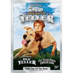 LOVED this movie as a kid, cried every single time, but made my parents rent it (from the Wherehouse!) every time...Old Yeller