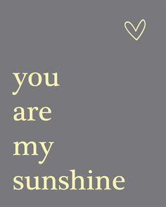 You Are My Sunshine  8x10 Print by AtticDestash on Etsy, $12.00