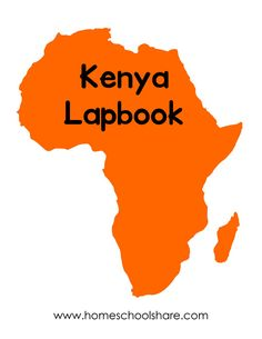 Kenya Country Lapbook Lessons and Printables