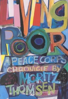 Peace corps  Peace and Volunteers on Pinterest Pinterest Living Poor  A Peace Corps Chronicle  Paperback  by Simon Labels  Ltd