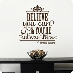 Believe You Can (Staggered Version) (wall decal from WallWritten.com).