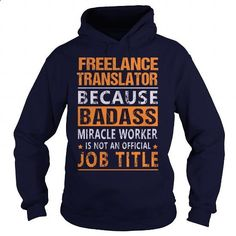 Freelance Translator T Shirts, Hoodies. Get it now ==► www.sunfrog.com/...
