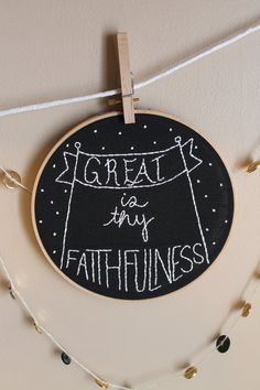 *Chalkboard Hoop Art with scripture verse, reading Great is thy Faithfulness Lamentations 3:23 *Hand embroidery with white embroidery thread on