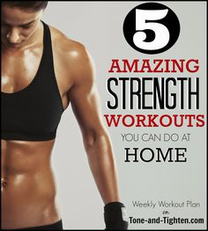 5 great workouts to sculpt lean muscle, burn fat, and increase strength. #workout from Tone-and-Tighten.com