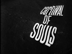 Carnival Of Souls (1962) - Full Movie