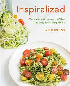 Inspiralized Cookbook (You can Pre-order it now! It will be delivered March 10, 2015) LOVE my Paderno Spiralizer!