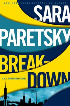 Breakdown is the 15th installment in author Sara Paretsky's V.I. Warshawski series.  Yes, It's another female detective series but it is wonderful and set close to home in Chicago.