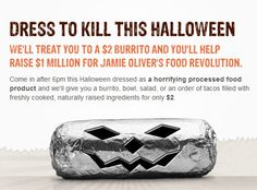 Halloween for $2 Chipotle Coupons http://www.pinterest.com/TakeCouponss/chipotle-coupons/