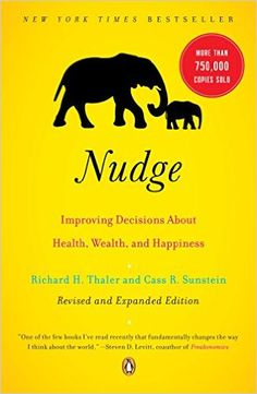 Nudge: Improving Decisions About Health, Wealth, and Happiness: Richard H. Thaler, Cass R. Sunstein: 8580001056876: Amazon.com: Books