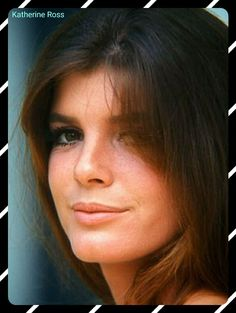 Katherine Ross, who played Elaine Robinson in The Graduate. She was also in Butch Cassidy & Sundance Kid. & Married to Sam Elliott. Katherine Ross, Hollywood Glamour, Classic Hollywood, Old Hollywood, Sam Elliott, Sundance Kid, Jacqueline Bisset, Julie Christie, Katharine Hepburn