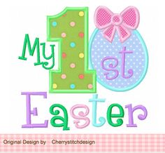 My 1st Easter Applique -4x4 5x7 6x10-Machine Embroidery Applique Design by CherryStitchDesign on Etsy https://www.etsy.com/listing/123695498/my-1st-easter-applique-4x4-5x7-6x10