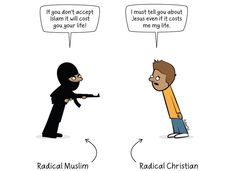 """The most powerful cartoon you will see about """"Radical Muslims"""" and """"Radical Christians""""  Read more at http://www.youngcons.com/difference-radical-muslim-radical-christian-cartoon/#Wl3tYkeA57BkS3MP.99"""