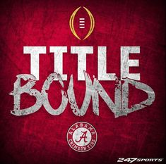 Title Bound - Alabama | Alabama 24 Washington 7 in the 2016 Peach Bowl CFB Playoff. Football Man Cave, Sec Football, Crimson Tide Football, Best Football Team, Alabama Football, Alabama Crimson Tide, Alabama Baby, Alabama Athletics, University Of Alabama