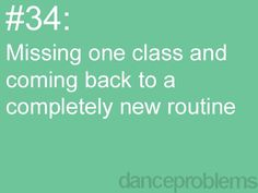 Dance Problems. dance-is-my-life