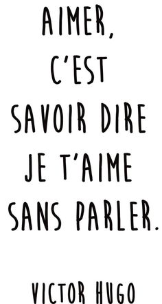 """Inspirational Quote: Citation amour du jour : """"Aimer c'est savoir dire je t'aime sans p"""