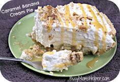 Caramel Banana Cream Pie ~ via Mom's Busy Helper     I had to give this yummy sounding Caramel Banana Cream Pie a try! Oh my goodness, it almost makes me give up chocolate (almost, don't worry). It's just bursting with smooth, creamy flavor. Love it!