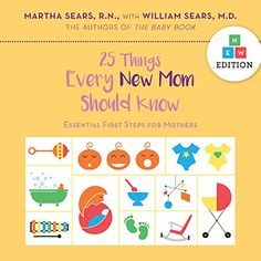 25 Things Every New Mother Should Know PDF