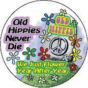 Old Hippies Never Die