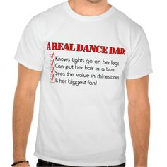 This funny design for a Dance Dad should be worn proudly at all performances and dance competitions. The perfect gift for the Dad of a dancer.