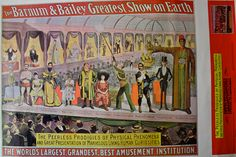 The Peerless Prodigies of Physical Phenomena and Great Presentations of Marvelous Living Human Curiosities - Barnum & Bailey