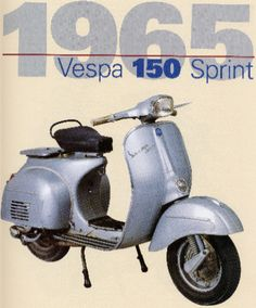 Vespa Sprint 150cc motor scooter - I had one!