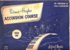 Palmer-Hughes Accordion Course Book 1 (©1952)  was the first accordion music book I completed (in 1955).  I still have it!