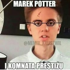 wszystkie memy z neta :v # Humor # amreading # books # wattpad Harry Potter Anime, Harry Potter Fandom, Harry Potter Memes, Text Memes, Dankest Memes, Funny Memes, Happy Photos, Funny Photos, Haha Funny