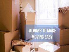 10 tips to make moving easier