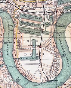 1899 map of the Isle of Dogs showing West India and Millwall Docks, from The Pocket Atlas and Guide to London, 1899 East End London, London Map, Paris Map, London Places, Old London, London City, Old Maps, Antique Maps, Vintage Maps