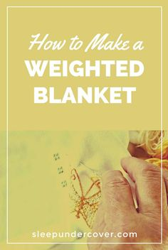 Natural Sleep Remedy - HOW TO MAKE A WEIGHTED BLANKET - Weighted blankets are recommended by occupational therapists and other professionals who know them to be a natural way to promote mental, emotional and physical health. Natural Sleep Remedies, Home Remedies, Making A Weighted Blanket, Gravity Blanket, Natural Sleeping Pills, Heated Blanket, Make You Feel, How To Make