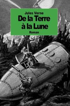 De la Terre a la Lune de Jules Verne https://www.amazon.fr/dp/1500905003/ref=cm_sw_r_pi_dp_U_x_8RGwAbAG075K6