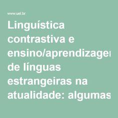 Linguística contrastiva e ensino/aprendizagem de línguas estrangeiras na atualidade: algumas relações | Fernández | Signum: Estudos da Linguagem