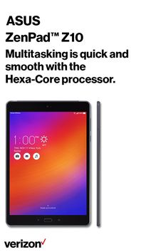 Let the immersive picture and sound of the ASUS ZenPad Z10 transport you right into the concert hall, stadium or into the action of your favorite game. A Verizon exclusive, this LTE Advanced-enabled tablet allows you to download, stream and game at 50 percent faster peak speeds in more than 450 cities across the US.